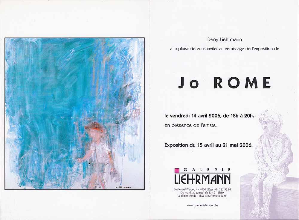 Jo Rome, dépliant de présentation de l'exposition de peintures à la Galerie Liehrmann, verso, 2006