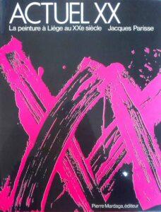 Jo Rome, Actuel XX, éditions Mardaga, Liège, 1975