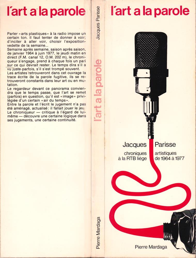 Jacques Parisse, L'art à la parole, éditions Mardaga, Liège, 1978